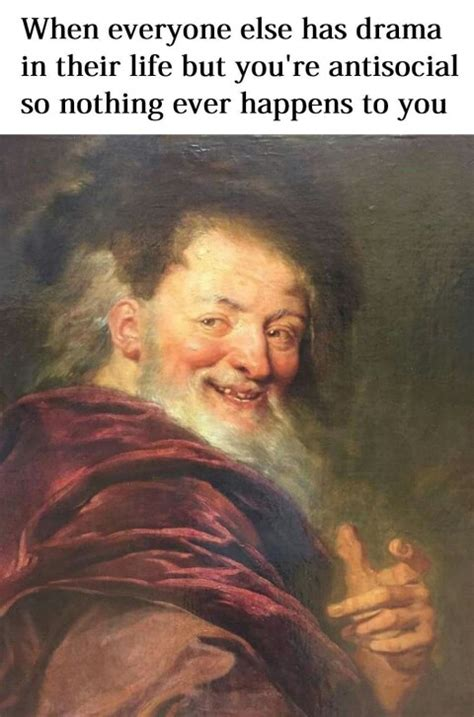 Meme Painting - classical art memes this is so me literally laughing