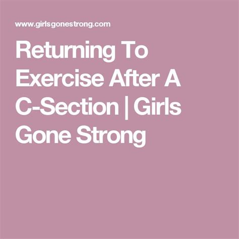 exercise to lose weight after c section 25 b 228 sta c section exercise id 233 erna p 229 pinterest efter