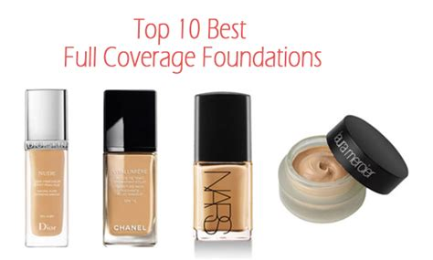 what is the best full coverage foundation for 2015 top 10 best full coverage foundations makeup foundations