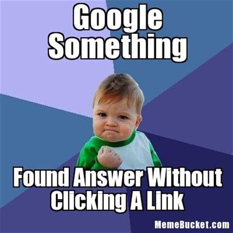 Customize Meme - google something create your own meme