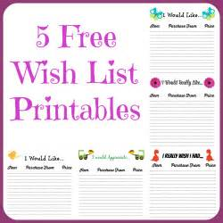 Wish List Template Printable by Free Wish List Printables 5 Designs To From