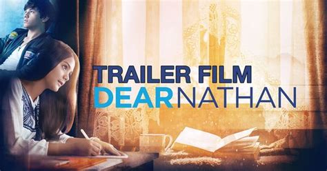 film dear nathan full movie asli dear nathan official trailer dear nathan pinterest
