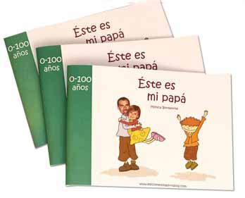 libro mi papa este es mi pap 225 un libro personalizado para regalar el d 237 a del padre