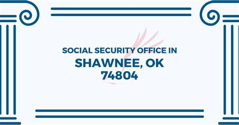 Oklahoma Social Security Office by Social Security Office In Shawnee Oklahoma 74804 Get