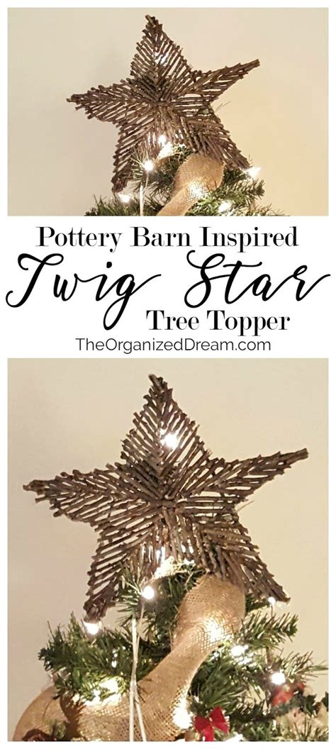 make your own christmas tree topper create your own pottery barn inspired twig tree topper with this easy to follow tutorial get