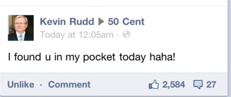 Kevin Rudd Memes - sort of memes that are cracking you up at the moment lfgss