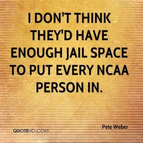 i wish we had enough room to put a full on entryway unit jail quotes page 17 quotehd