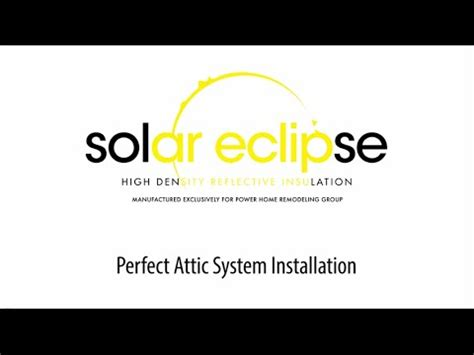 power certified installation solar eclipse attic