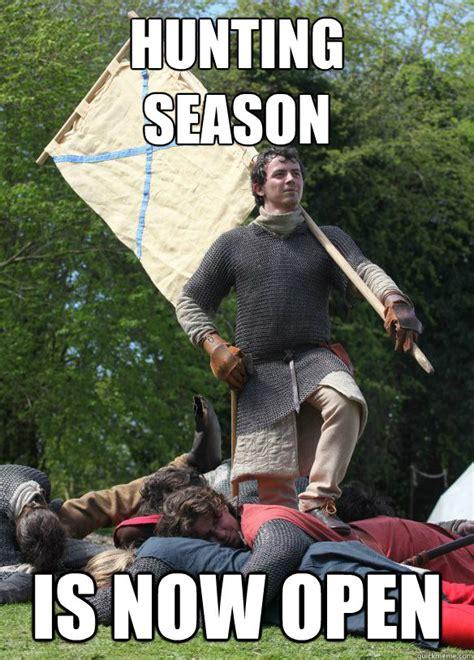 Hunting Season Meme - hunting season is now open misc quickmeme