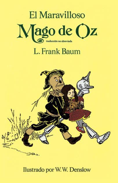 el mago de oz 8467746831 el maravilloso mago de oz the wonderful wizard of oz oz series 1 by l frank baum w w