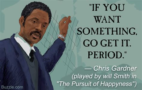 Happiness Of Pursuit extremely memorable quotes from the pursuit of happyness