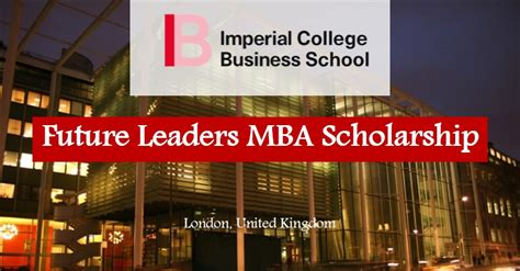 Imperial Mba Entry Requirements by Imperial College Mba Scholarships 2018