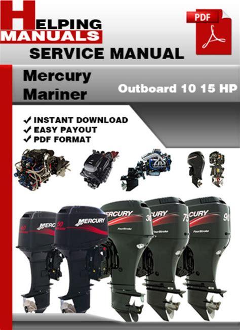 small engine repair manuals free download 2007 mercury mountaineer regenerative braking mercury mariner outboard 10 15 hp service repair manual download
