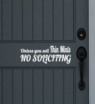 Unless You Sell Thin Mints No Soliciting Funny By Front Door Quotes
