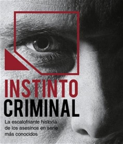 libro asesino en la obscuridad crimen investigaci 243 n publica el libro quot instinto criminal quot sobre los asesinos en serie m 225 s