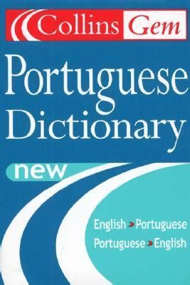collins portuguese phrasebook and collins gem portuguese dictionary 3rd edition rent 9780004724096 0004724097
