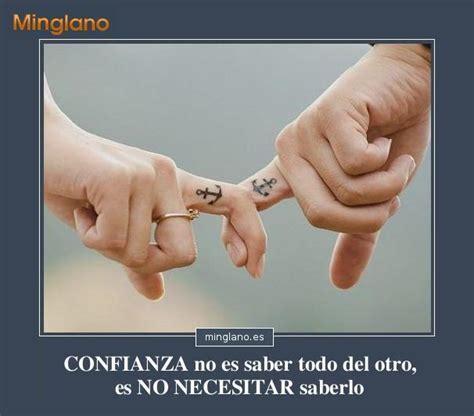imagenes que inspiran confianza frases de confianza en tu pareja confianza amor