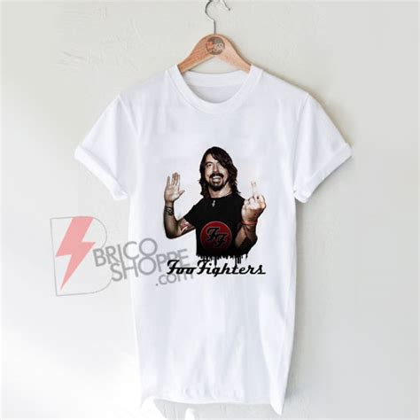 T Shirt Dave Grohl foo fighters t shirt dave grohl foo fighters shirt on sale