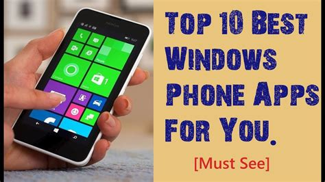 best windows phone apps top 10 best windows phone apps 2018 that you must have on