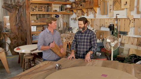 nick offerman offers words  woodworking wisdom
