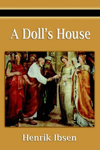 who wrote the dolls house a doll s house by henrik ibsen read online