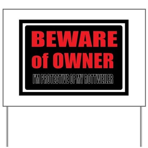 beware of rottweiler sign beware of rottweiler owner yard sign by pawzwear