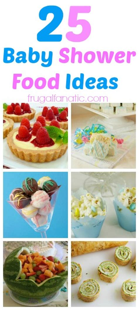 Baby Shower Food Ideas by 25 Baby Shower Food Ideas Frugal Fanatic