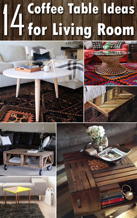Ideas For Coffee Table 14 Diy Coffee Table Ideas For Living Room