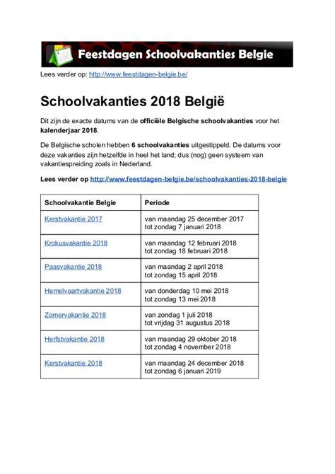 Kalender 2018 Feestdagen En Vakanties Schoolvakanties 2018 Belgie Exacte Datums Op Kalender