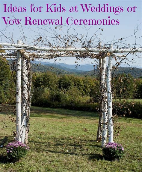 ideas for at weddings or vow renewal ceremonies tales of a ranting