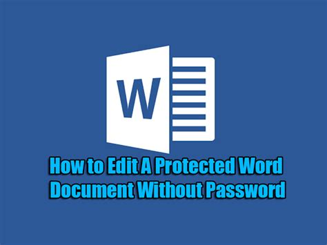 Edit Protected Word Document how to edit a protected word document without password