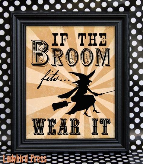 printable halloween decorations printable halloween decor if the broom fits witch