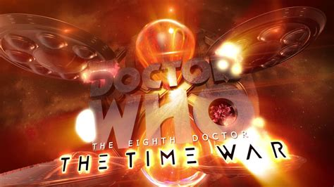 the eighth doctor the time war series 1 doctor who the eighth doctor the time war books the eighth doctor the time war series 01