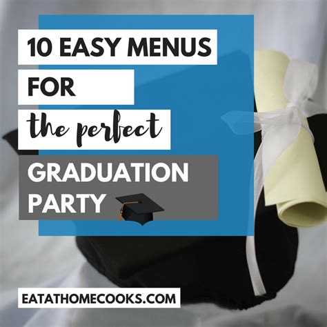 Come With Me Graduation Menu Dessert by 10 Graduation Menus Plus Desserts And Snacks Eat