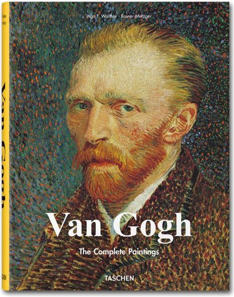 libro van gogh complete works 17 best images about taschen books on livres new york and helmut newton