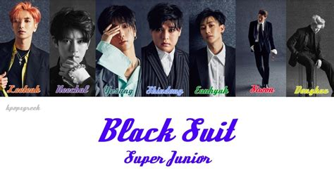 download mp3 super junior black suit super junior 쇼퍼주니어 black suit lyrics color coded han