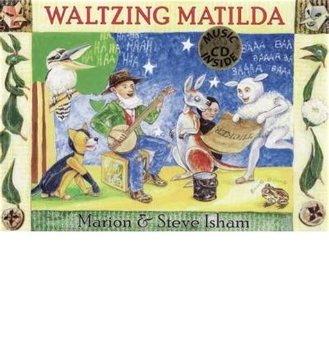 waltzing matilda books waltzing matilda marion isham 9780975049860