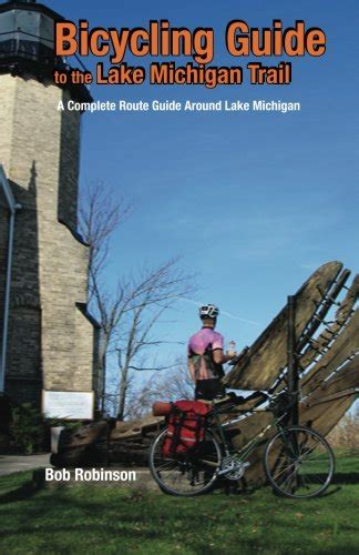 eastern horizons hitchhiking the silk road books bicycling guide to the lake michigan trail a complete