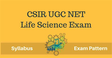 pattern of csir net exam csir net life science exam syllabus exam pattern