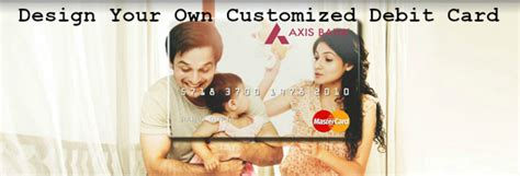 how to make your own debit card how to design your own axis bank debit card with