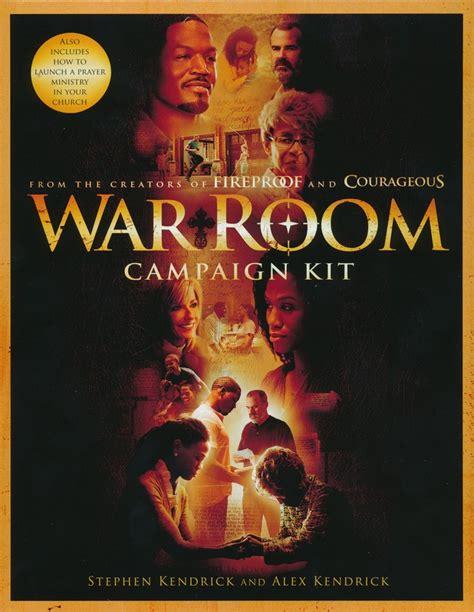 the war room book war room dvd church caign kit stephen kendrick alex kendrick broadman holman book