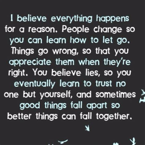 I Believe Essays Everything Happens For A Reason by Things Happen For A Reason Quotes Quotesgram
