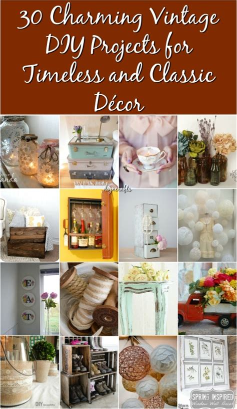vintage craft ideas and projects 30 charming vintage diy projects for timeless and classic