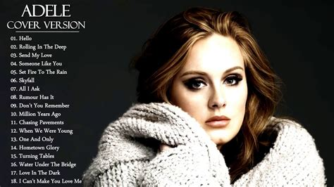 best song on adele 19 best acoustic songs playlist 2017 adele cover version