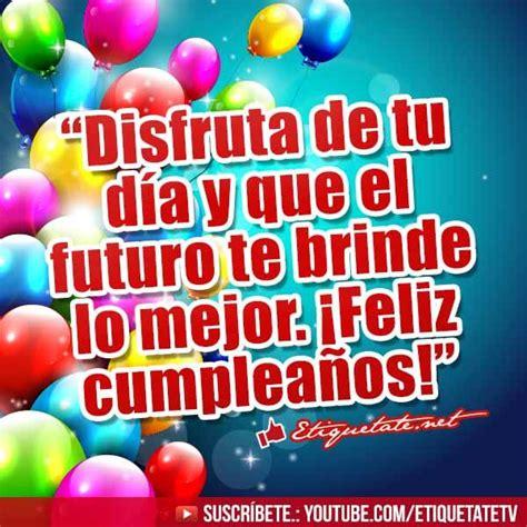 imagenes de cumpleaños ver mensajes de cumplea 241 os gratis ver en http etiquetate net