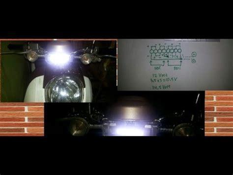 buat lu led motor 8 cara buat lu headl led motor 8 watt youtube