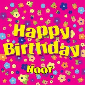 happy birthday noor happy birthday