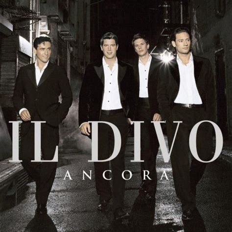 il divo unchained melody il divo ancora songs and