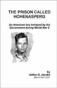 on memoir of an american betrayed by the cia books the prison called hohenasperg an american boy betrayed by