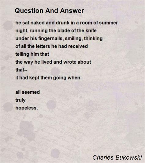 bukowski best poems question and answer poem by charles bukowski poem